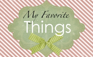 My Favorite Things Project