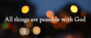 All-Things-Are-Possible-With-God